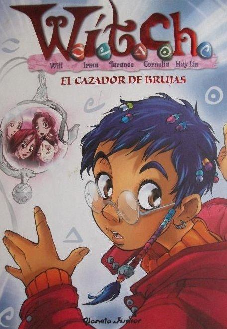 W.i.t.c.h. #5 (Planeta Junior)