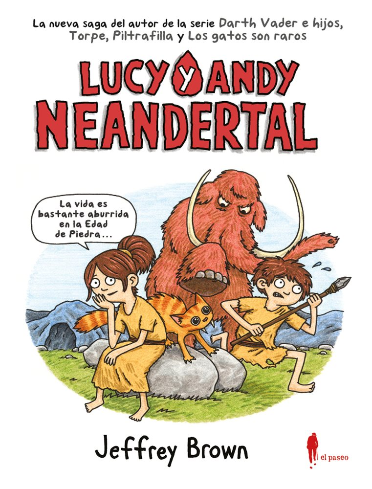 Lucy y Andy Neandertal #1