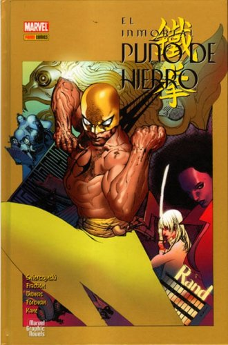 El Inmortal Puño de Hierro (2008-2011). Marvel Graphics Novels #4