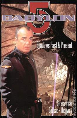 Babylon 5 Shadows Past and Present