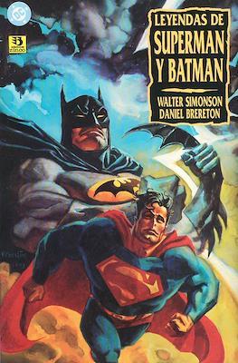 Leyendas de Superman y Batman