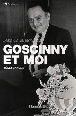 Goscinny et moi : Témoignages