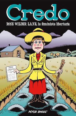 Credo. Rose Wilder Lane, la feminista libertaria (Rústica 116 pp)
