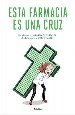 Esta farmacia es una cruz (Rústica 120 pp) #