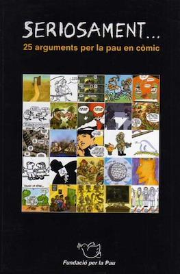 Seriosament ... 25 arguments per la pau en còmic
