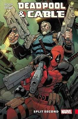 Deadpool & Cable. Split Second