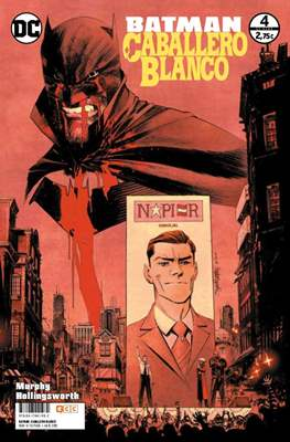 Batman: Caballero Blanco (Grapa 32 pp) #4