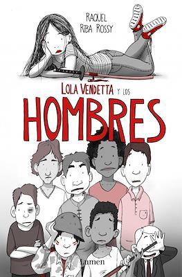 Lola Vendetta y los hombres (Rústica 160 pp) #