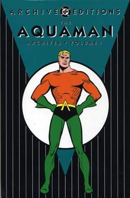 DC Archive Editions. Aquaman