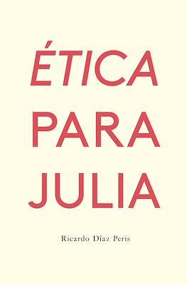 Ética para Julia (Rústica 240 pp) #
