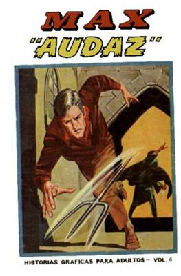 "Max ""Audaz"" (Rústica, 288 páginas (1973)) #4"