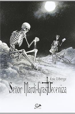 Señor Mardi-Gras Deceniza #1