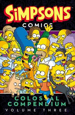 Simpsons Comics Colossal Compendium #3
