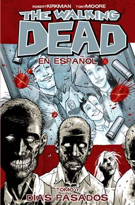 The Walking Dead en español (Trade paperback) #1