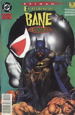 Batman. El regreso de Bane: La redención