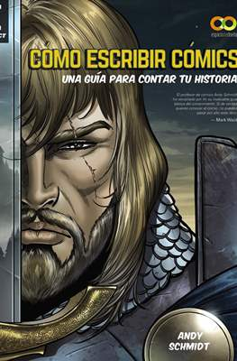 Cómo escribir cómics. Una guía para contar tu historia (Rústica 144 pp) #