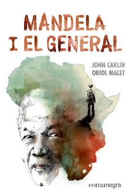 Mandela i el general (Cartoné 120 pp) #