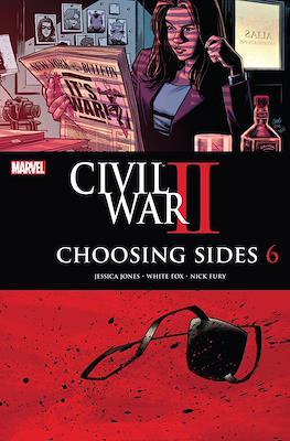 Civil War II: Choosing Sides #6