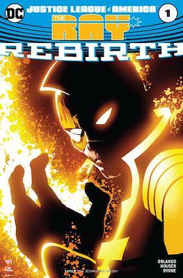 Justice League of America: The Ray Rebirth (Comic Book) #1