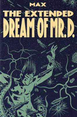 The Extended Dream of Mr D.