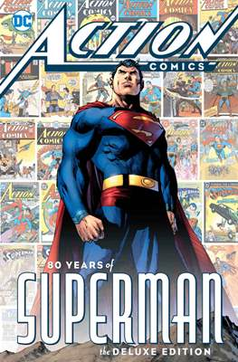 Action Comics 80 Years of Superman: The Deluxe Edition