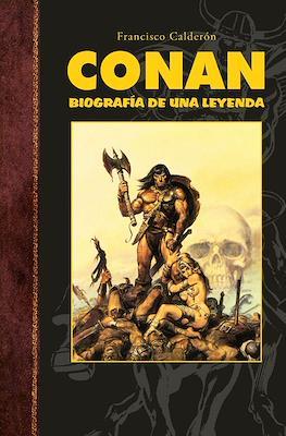 Conan. Biografía de una leyenda (Cartoné 328 pp)