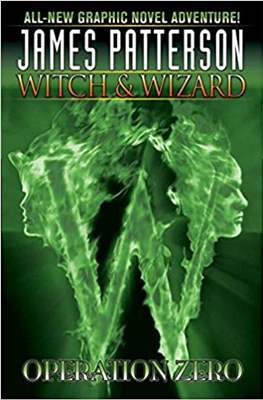 Witch & Wizard (Hardcover 104 pp) #2