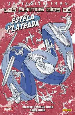 Estela Plateada. 100% Marvel (2014-2017) (Rústica con solapas) #3
