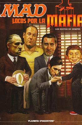 Mad. Locos por la Mafia