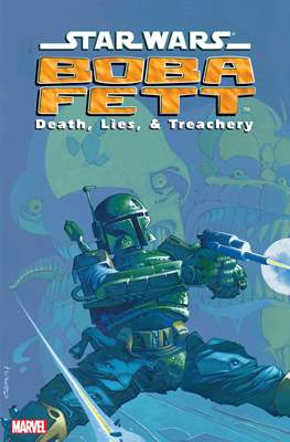 Star Wars: Boba Fett - Death, Lies, and Treachery