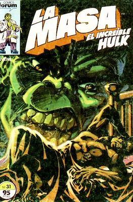 La Masa. El Increíble Hulk (Grapa 36-32 pp) #31