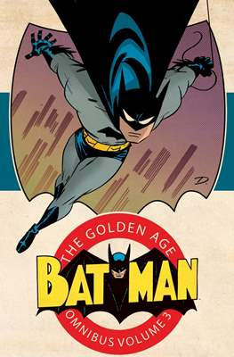 Batman: The Golden Age Omnibus (Hardcover 824 pp) #3