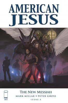 American Jesus: The New Messiah #3