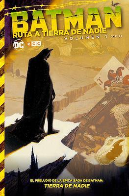 Batman: Ruta a Tierra de Nadie (Cartoné 424-392 pp) #1