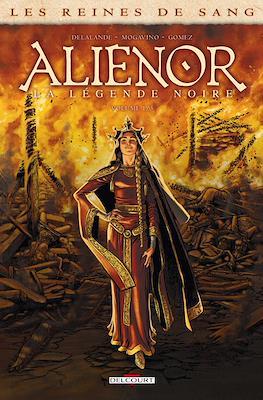 Aliénor, la Légende noire - Les Reines de Sang