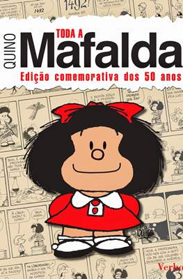 Toda a Mafalda. Edição Comemorativa dos 50 Anos