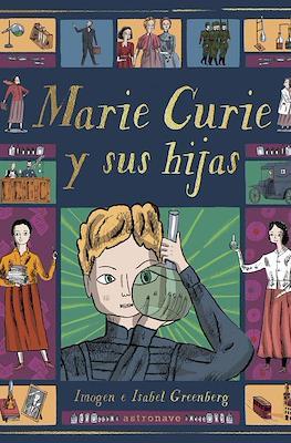 Marie Curie y sus hijas (Cartoné 64 pp)
