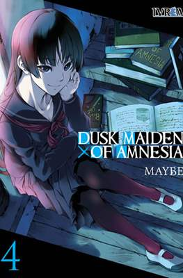 Dusk Maiden of Amnesia #4