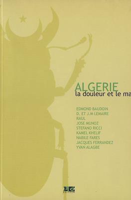 Algérie - La douleur et le mal