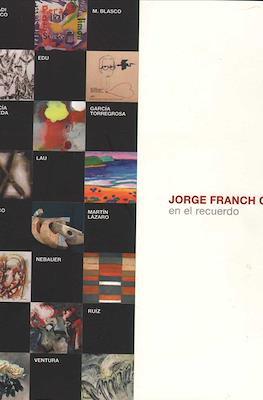 Jorge Franch Cubells . En el recuerdo