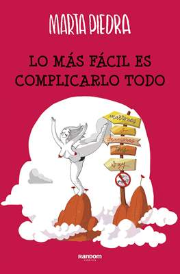 Lo más fácil es complicarlo todo (Cartoné 160 pp) #
