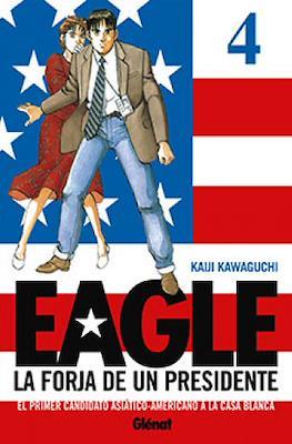 Eagle. La forja de un presidente #4