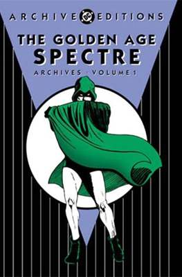 DC Archive Editions. The Golden Age Spectre