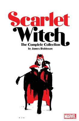 Scarlet Witch by James Robinson Complete Collection