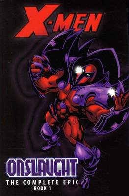 X-Men: The Complete Onslaught Epic (Trade Paper Back) #1