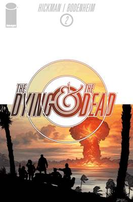 The Dying and the Dead (Comic-book) #2