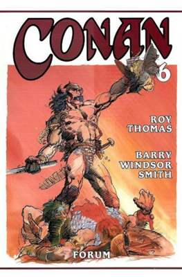 Conan. Roy Thomas & Barry Windsor-Smith (Cartoné con sobrecubierta.) #6