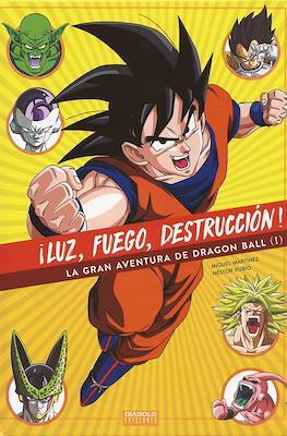 ¡Luz, fuego, destrucción! La gran aventura de Dragon Ball (Cartoné, 312 páginas) #1