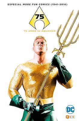 Especial More Fun Comics (1941-2016): 75 años de Aquaman