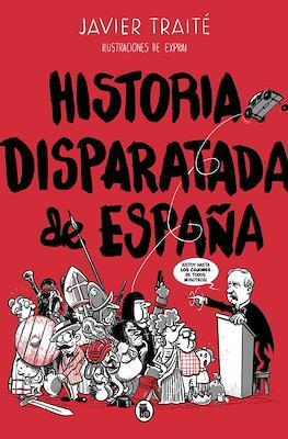 Historia disparatada de España (Rústica 144 pp) #